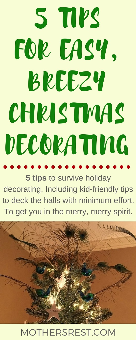 5 tips to survive holiday decorating - including kid-friendly tips to deck the halls with minimum effort