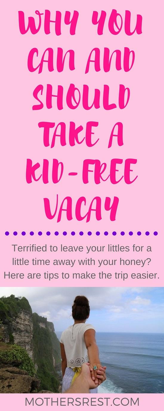 kid_free_vacay_tips_pin