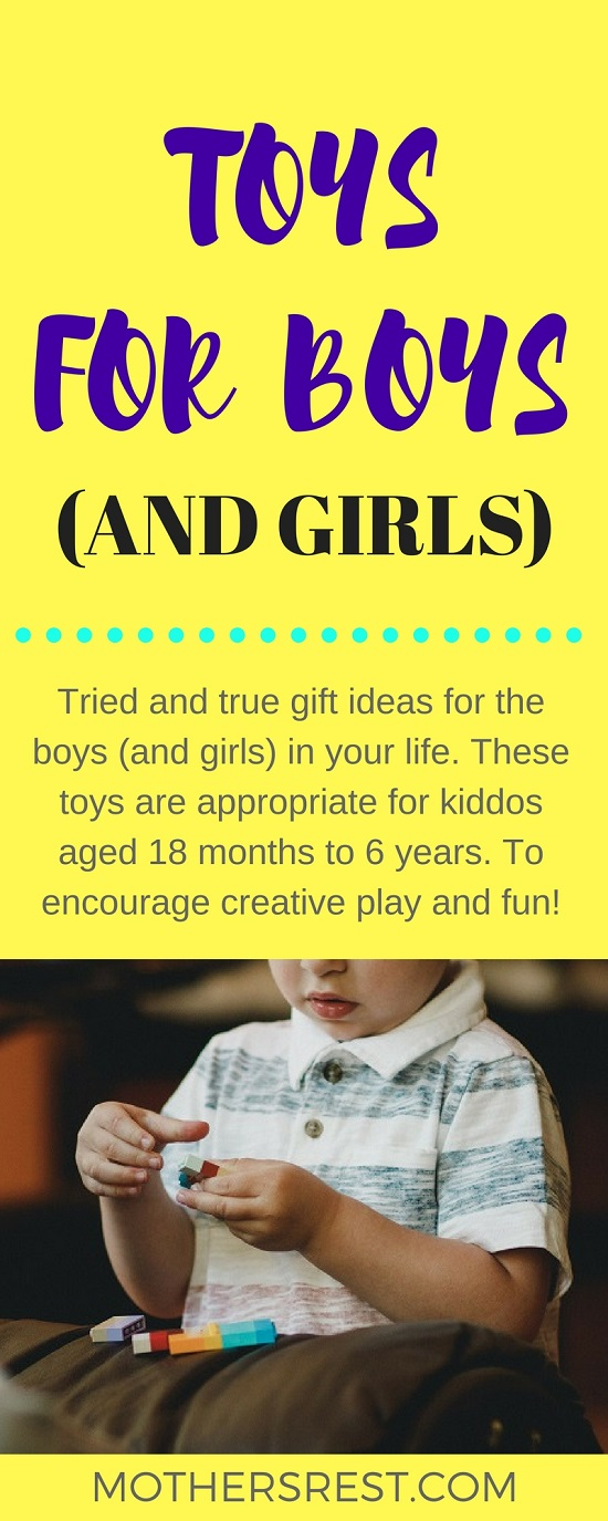 Tried and true gift ideas for the boys (and girls) to encourage creative play and fun- for kiddos aged 18 months to 6 years